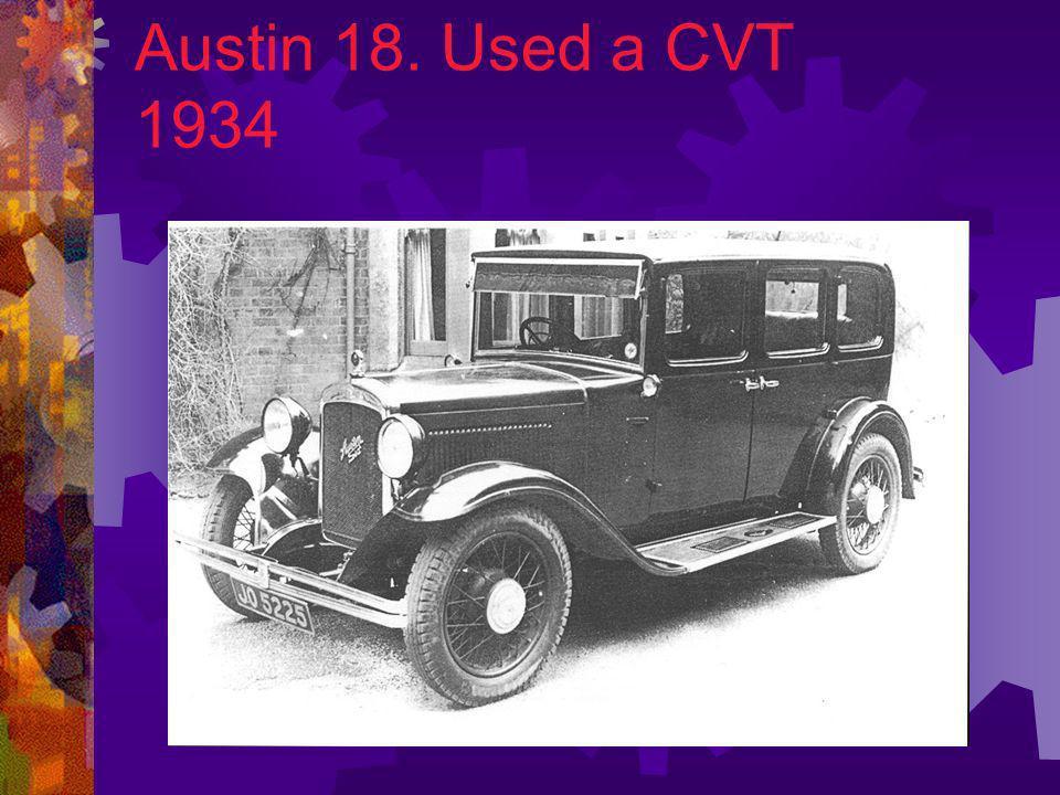 Austin 18. Used a CVT 1934