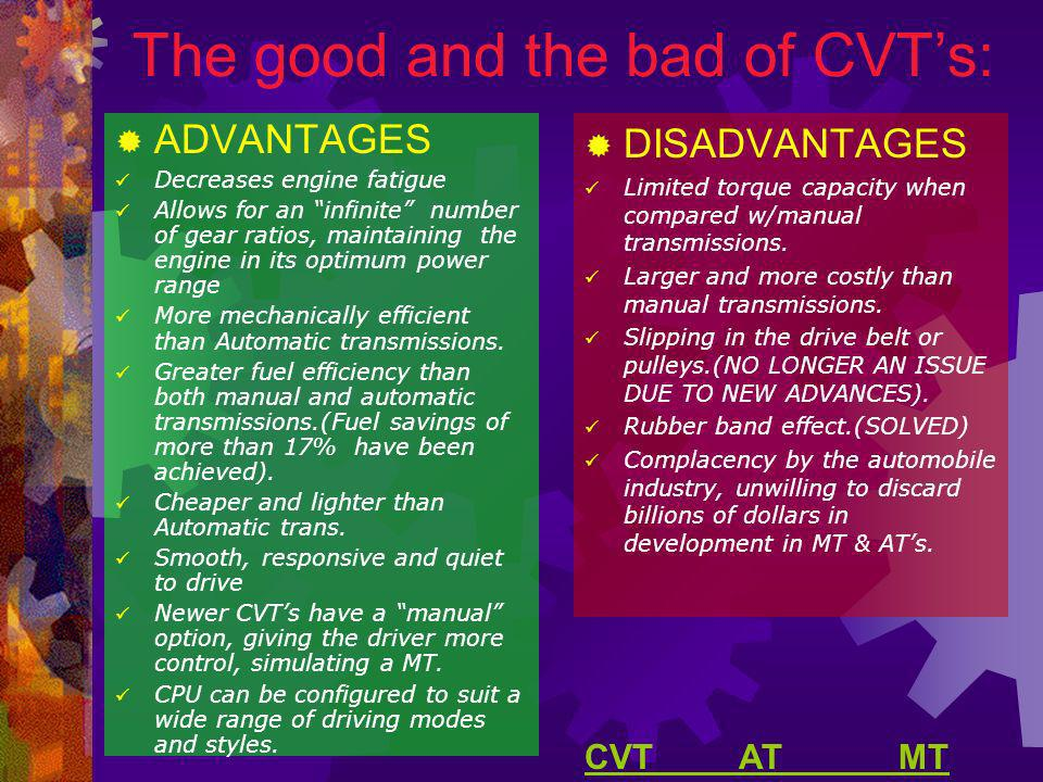 The good and the bad of CVT's: