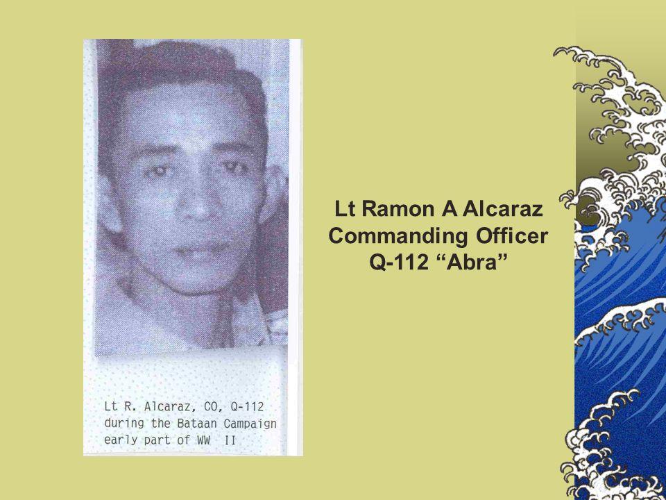 Lt Ramon A Alcaraz Commanding Officer Q-112 Abra
