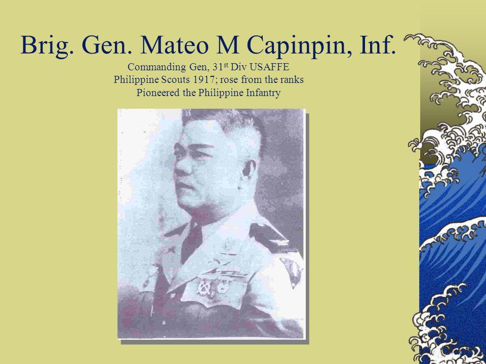 Brig. Gen. Mateo M Capinpin, Inf