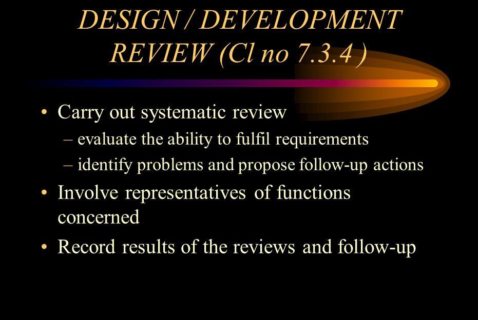 DESIGN / DEVELOPMENT REVIEW (Cl no 7.3.4 )