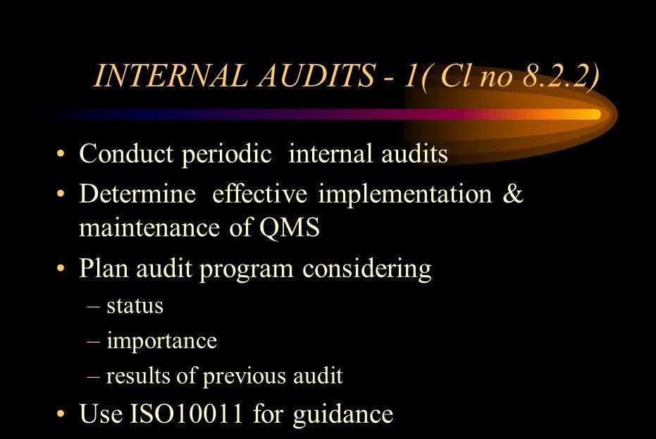 INTERNAL AUDITS - 1( Cl no 8.2.2)