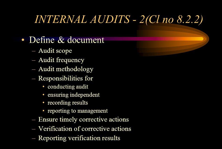 INTERNAL AUDITS - 2(Cl no 8.2.2)