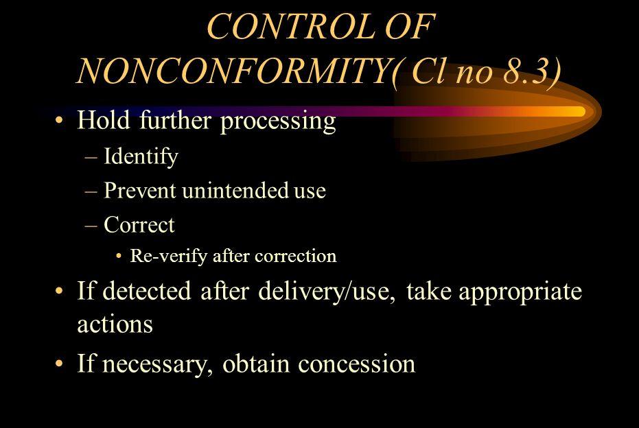 CONTROL OF NONCONFORMITY( Cl no 8.3)