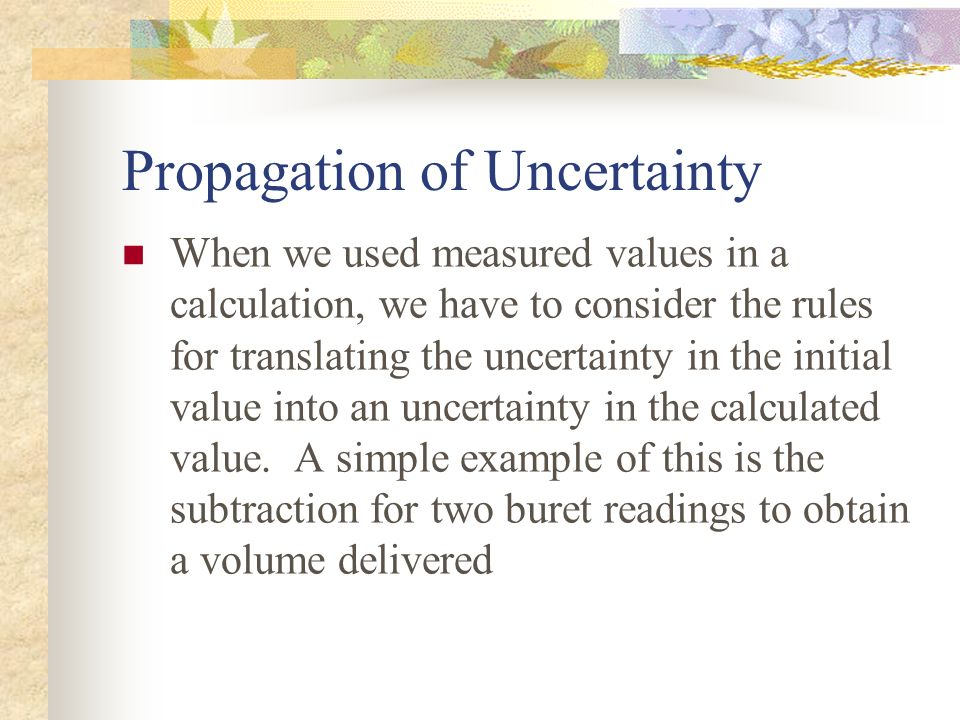 Propagation of Uncertainty