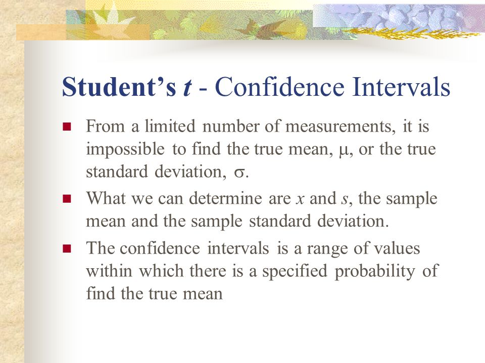 Student's t - Confidence Intervals