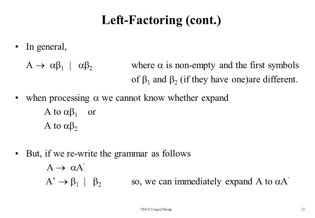Left-Factoring (cont.)