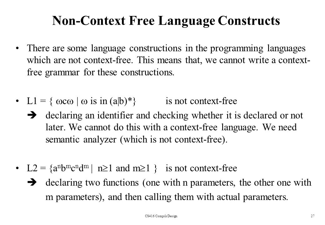 Non-Context Free Language Constructs