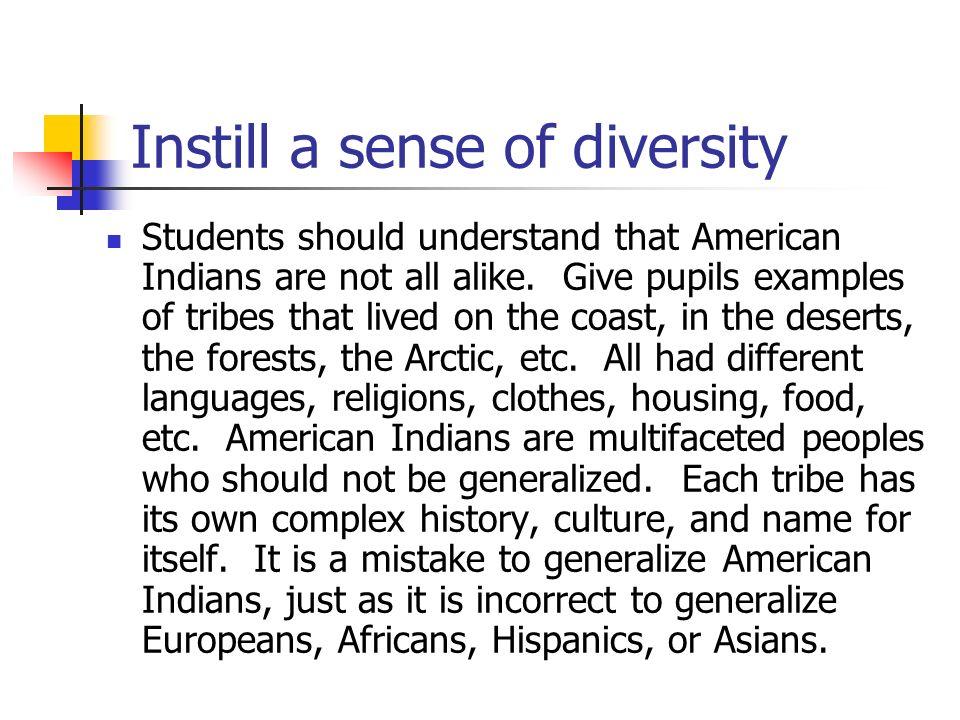 Instill a sense of diversity