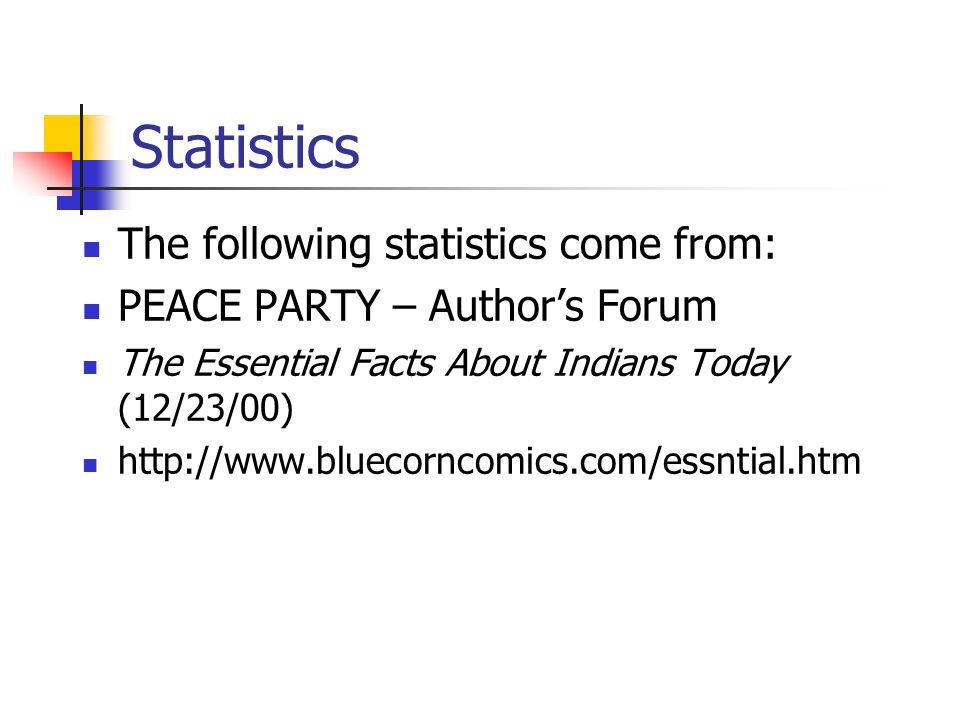 Statistics The following statistics come from: