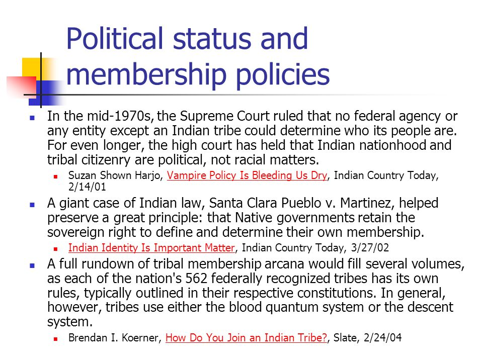 Political status and membership policies