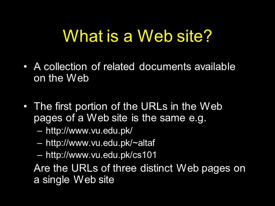 What is a Web site A collection of related documents available on the Web.