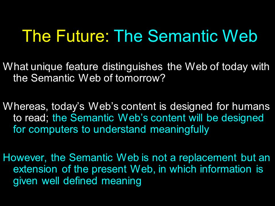 The Future: The Semantic Web