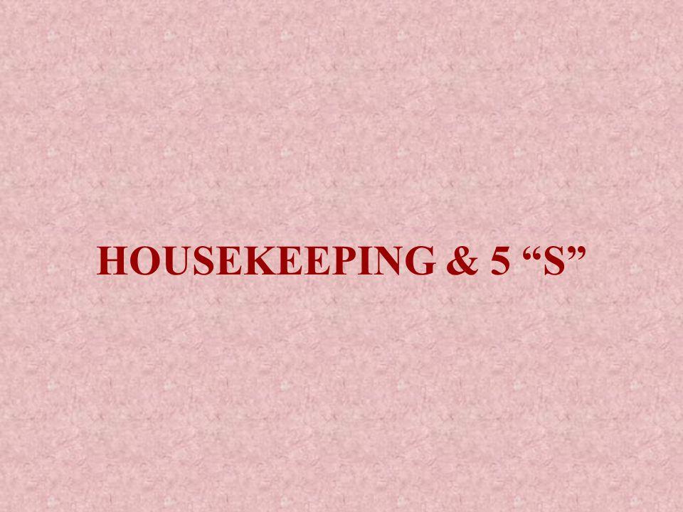 HOUSEKEEPING & 5 S