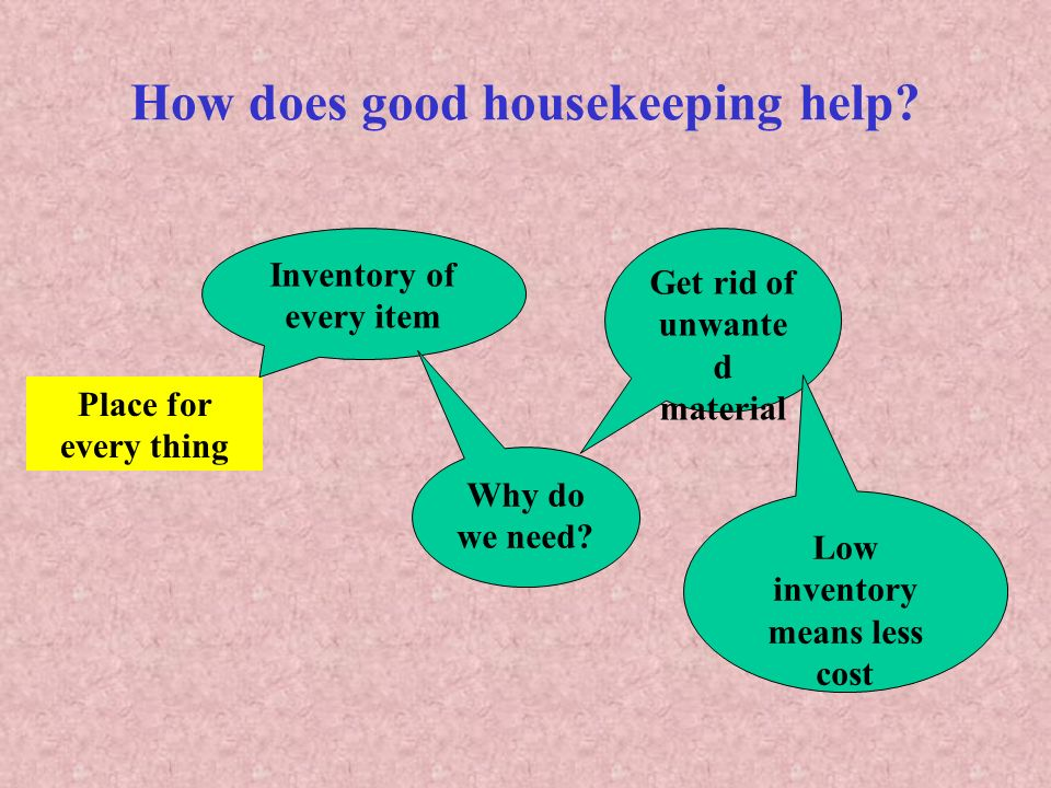 How does good housekeeping help