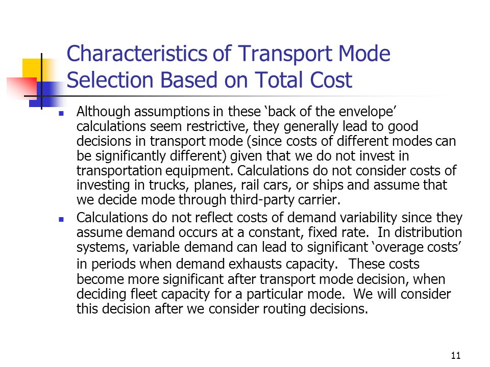 Characteristics of Transport Mode Selection Based on Total Cost