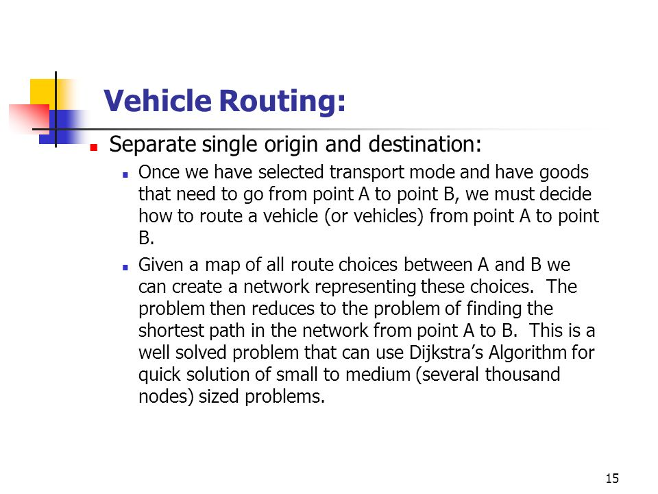 Vehicle Routing: Separate single origin and destination: