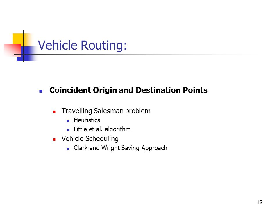 Vehicle Routing: Coincident Origin and Destination Points