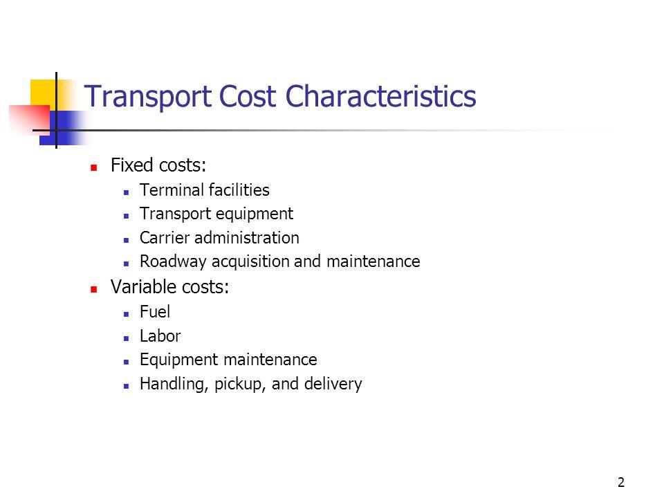 Transport Cost Characteristics