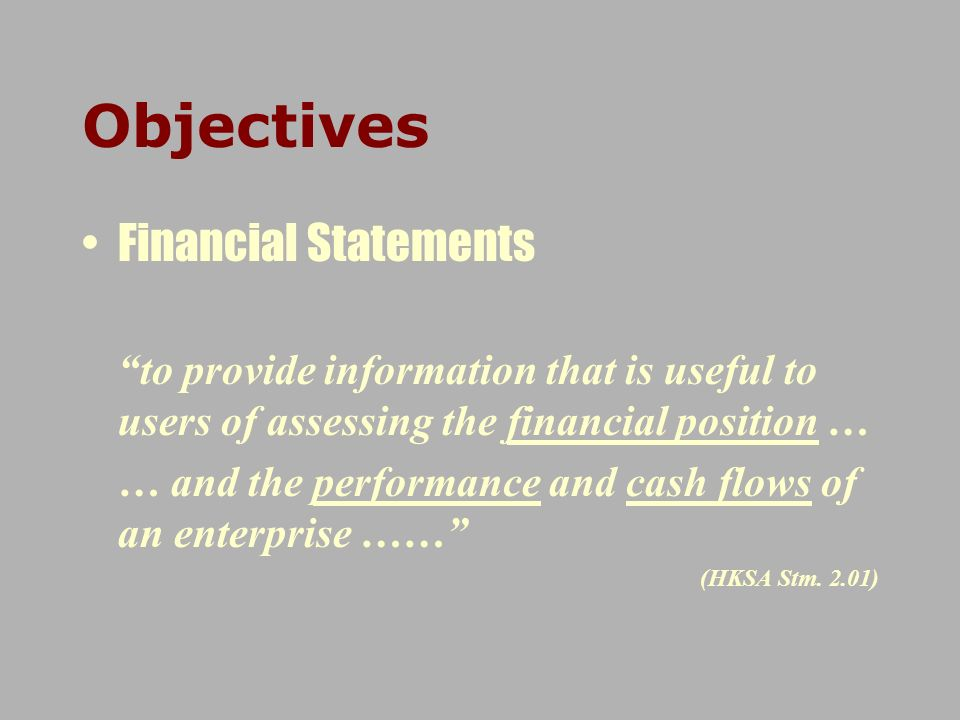 Objectives Financial Statements