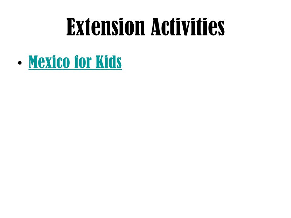 Extension Activities Mexico for Kids