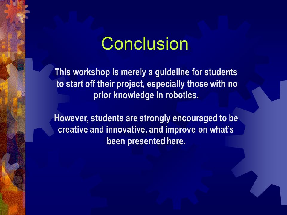 This workshop is merely a guideline for students