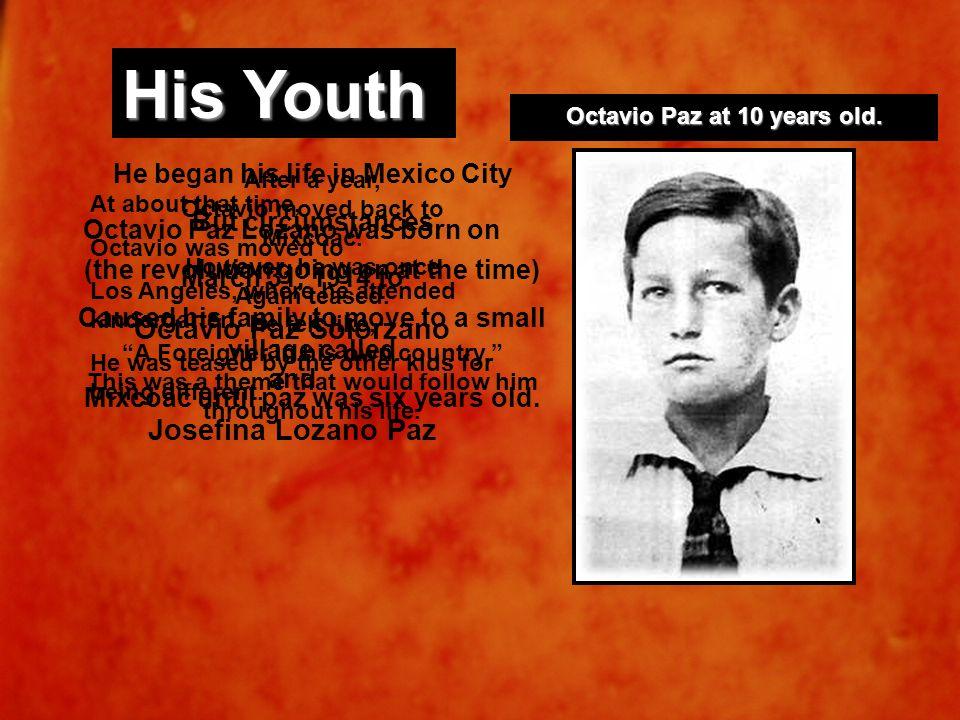 Octavio Paz at 10 years old.