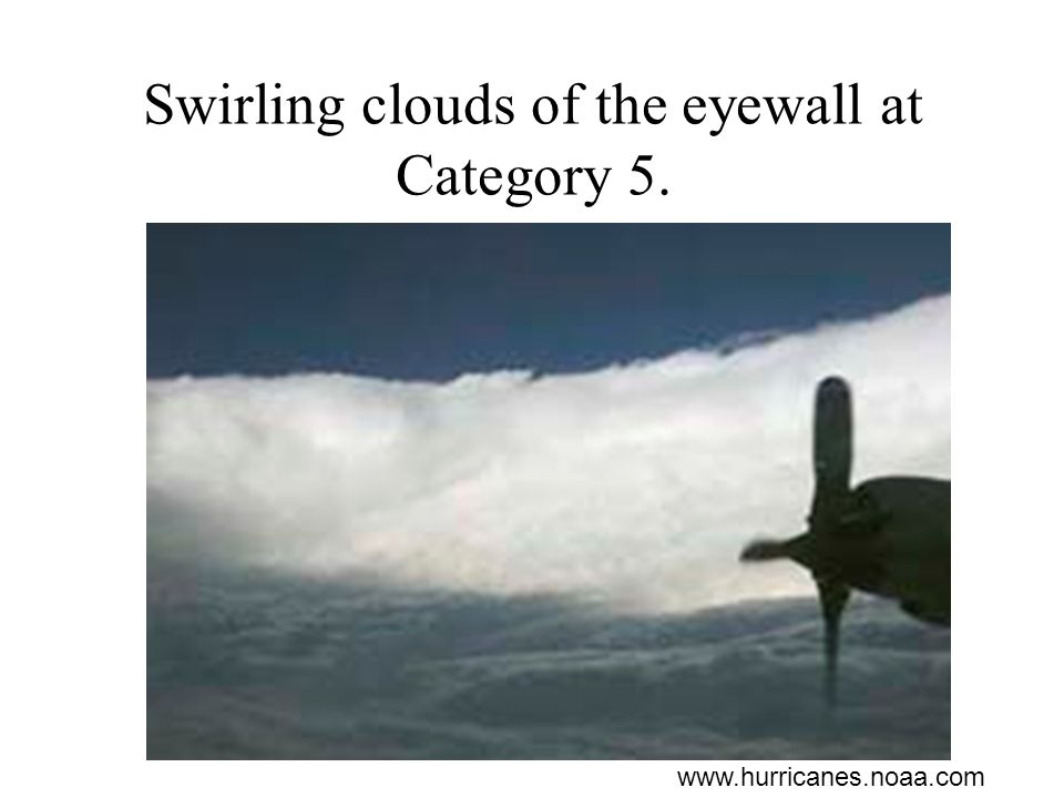 Swirling clouds of the eyewall at Category 5.