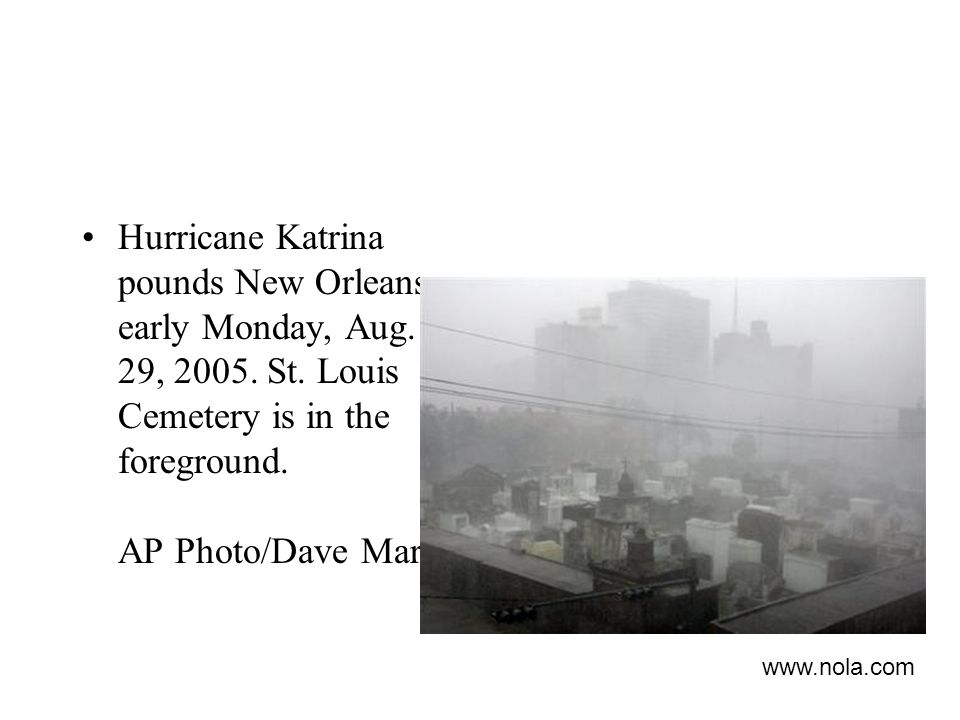 Hurricane Katrina pounds New Orleans early Monday, Aug. 29, 2005. St