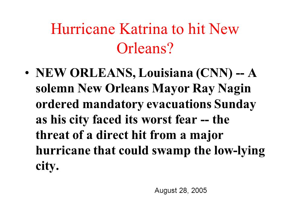 Hurricane Katrina to hit New Orleans