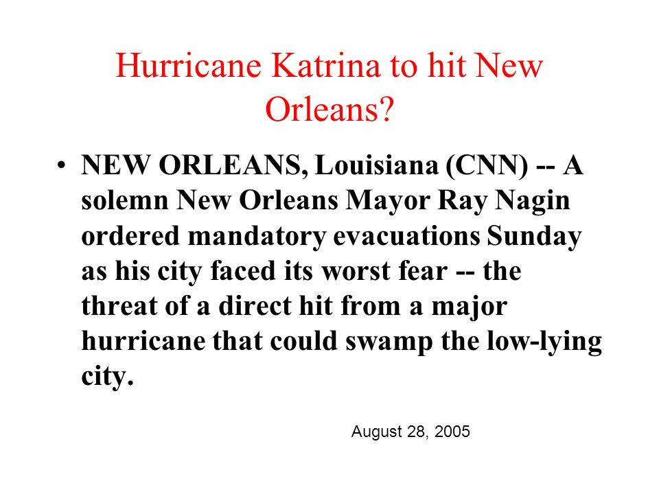 Hurricane Katrina to hit New Orleans