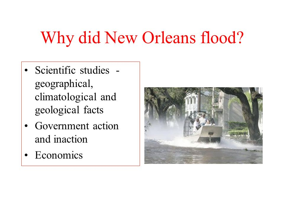 Why did New Orleans flood