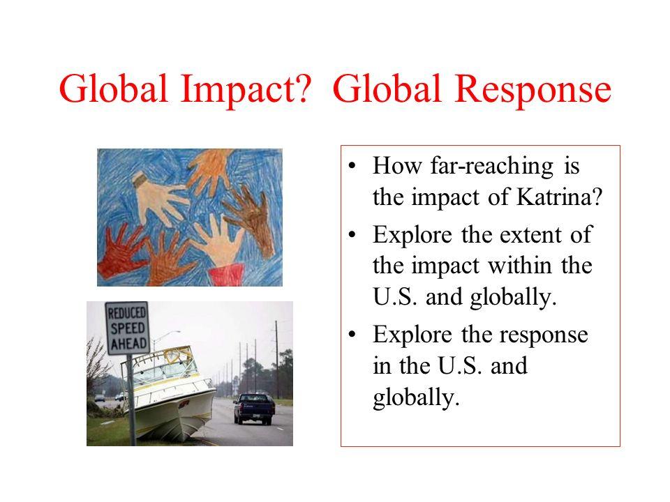 Global Impact Global Response