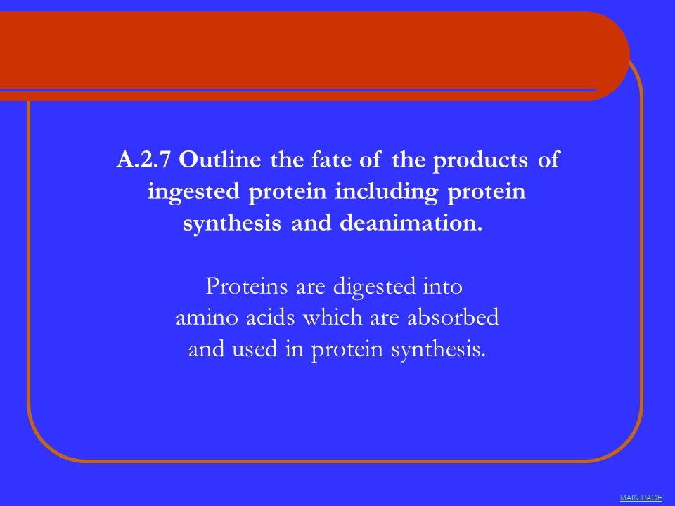 A.2.7 Outline the fate of the products of