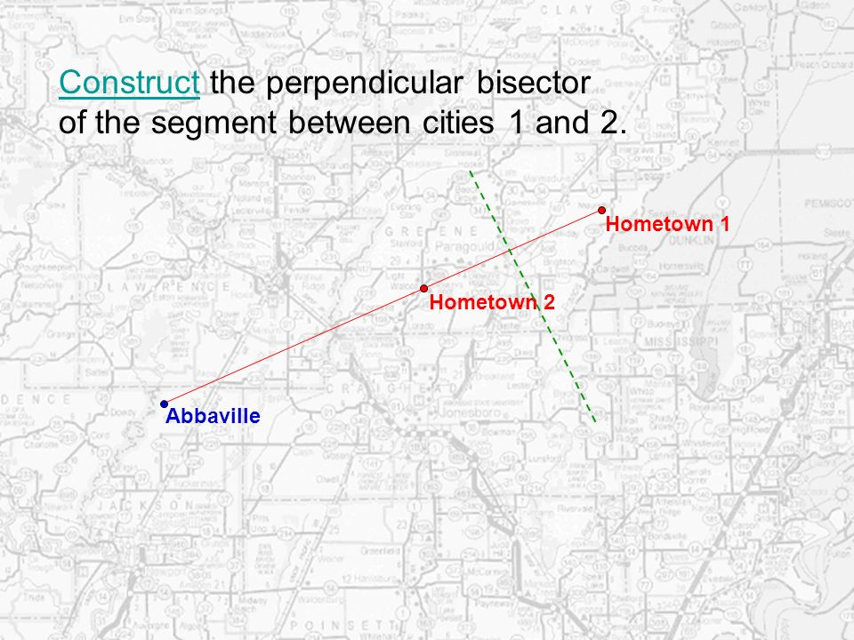 Construct the perpendicular bisector