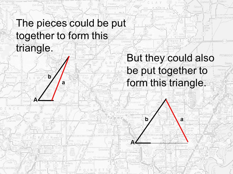 The pieces could be put together to form this triangle.