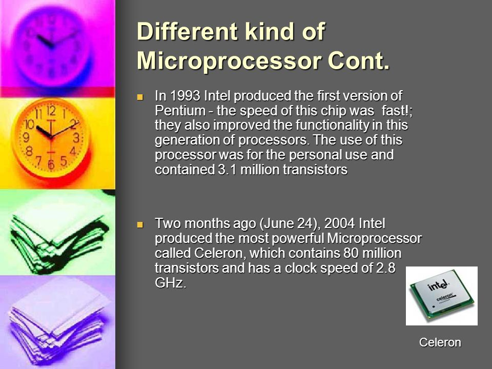 Different kind of Microprocessor Cont.