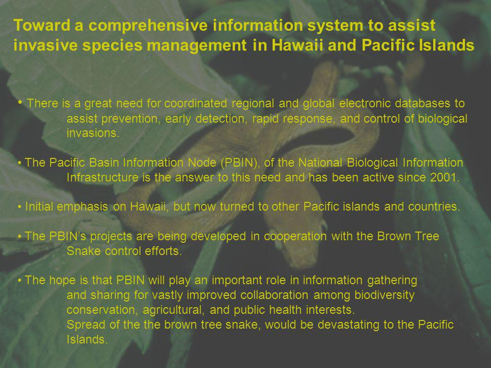 Toward a comprehensive information system to assist invasive species management in Hawaii and Pacific Islands