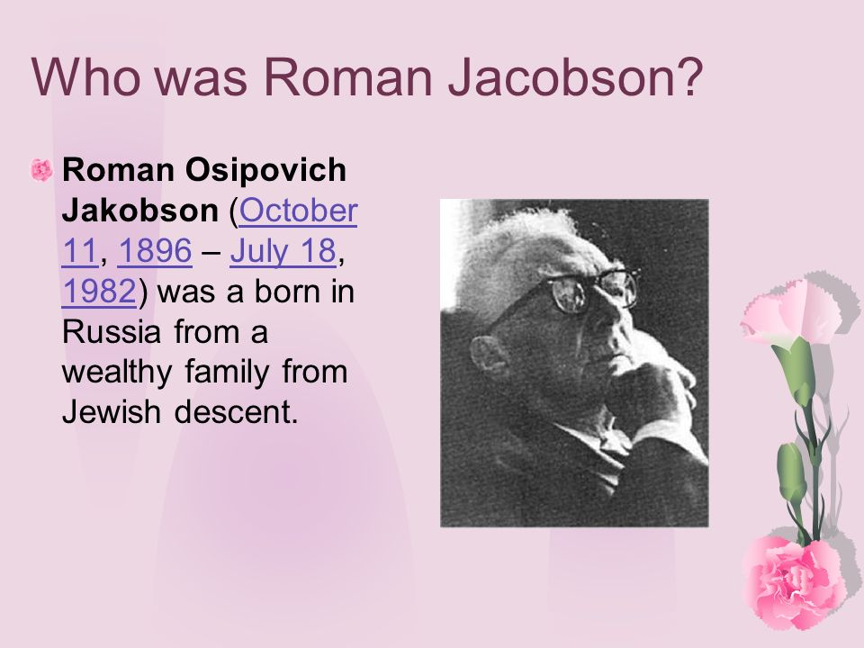 Who was Roman Jacobson.