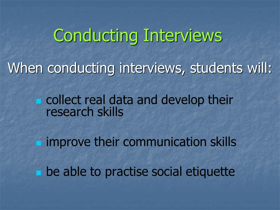 Conducting Interviews