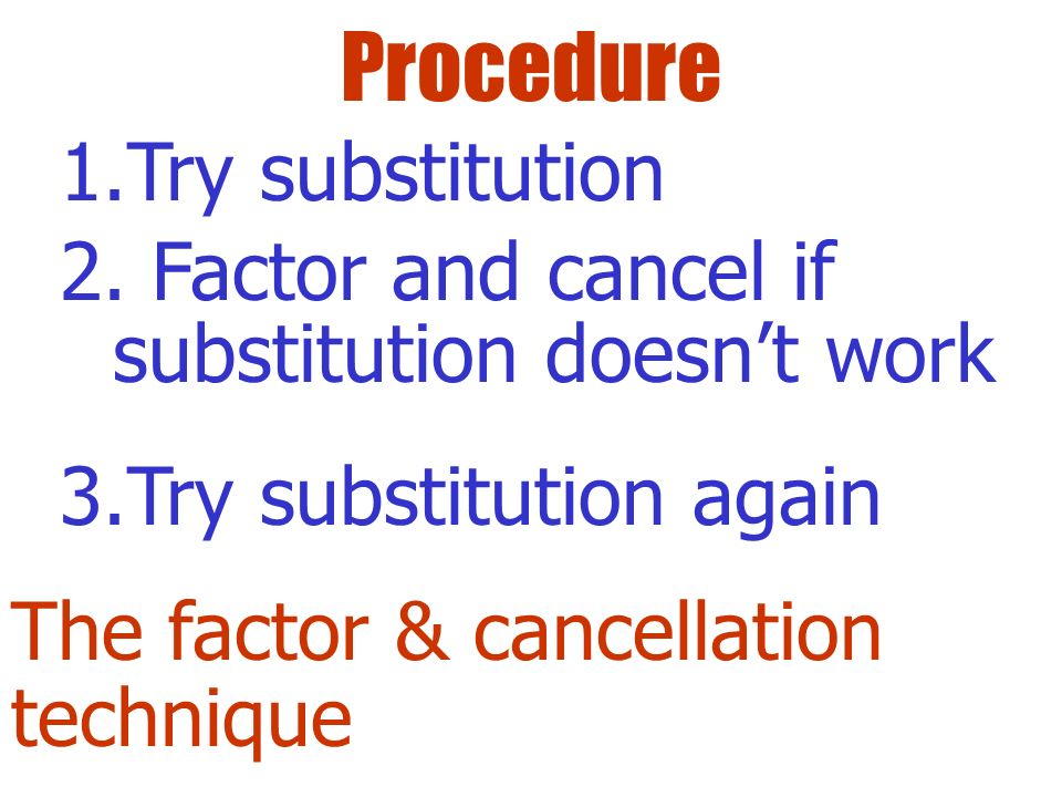 Procedure Try substitution