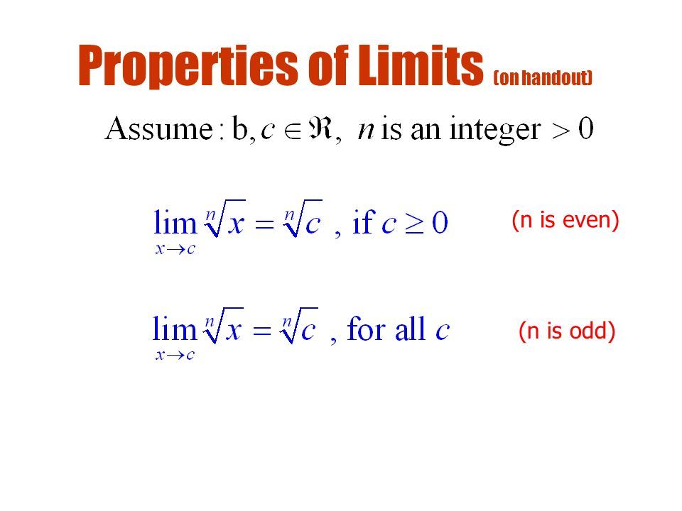 Properties of Limits (on handout)