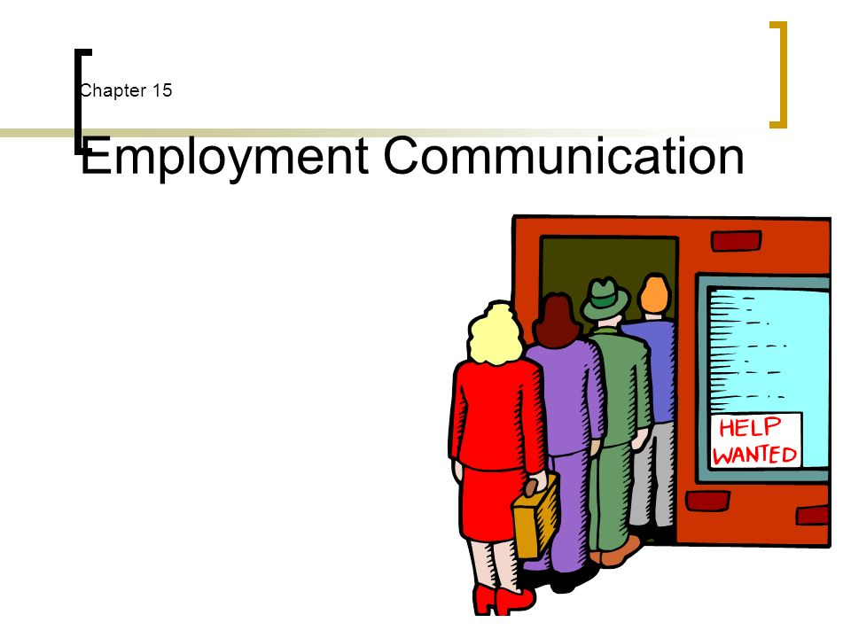 Chapter 15 Employment Communication