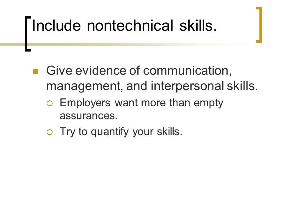 Include nontechnical skills.