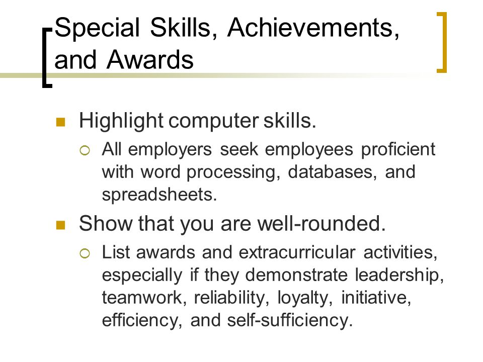 Special Skills, Achievements, and Awards