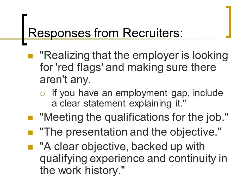 Responses from Recruiters: