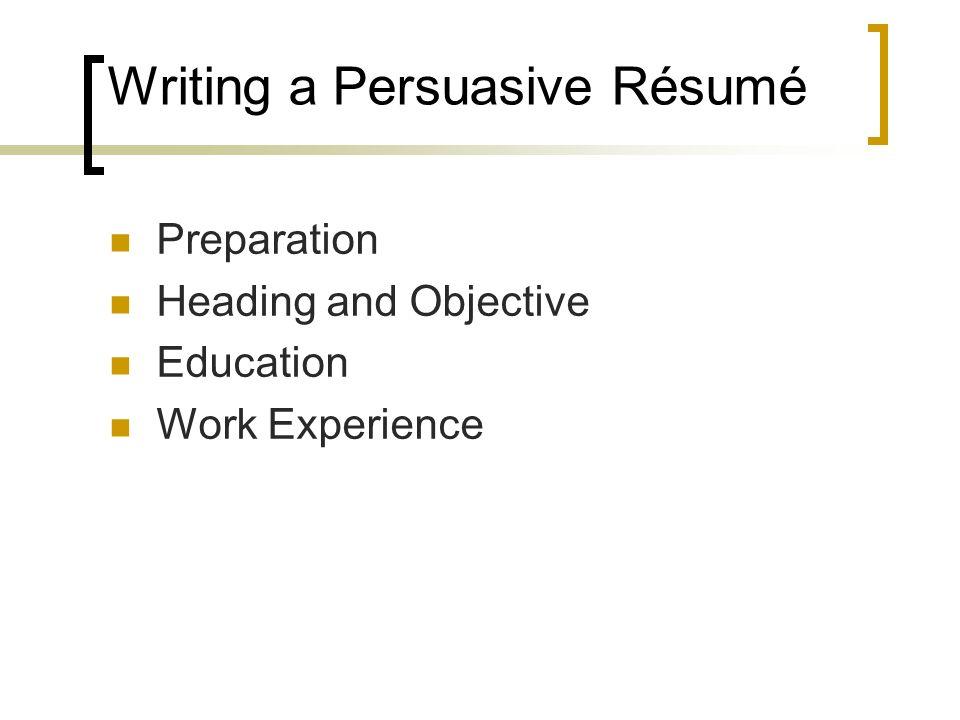Writing a Persuasive Résumé