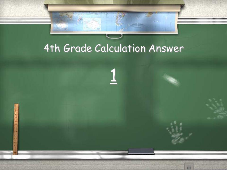 4th Grade Calculation Answer