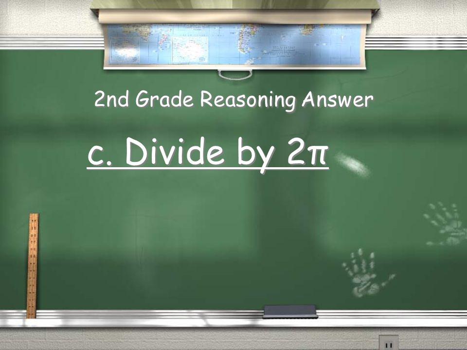2nd Grade Reasoning Answer