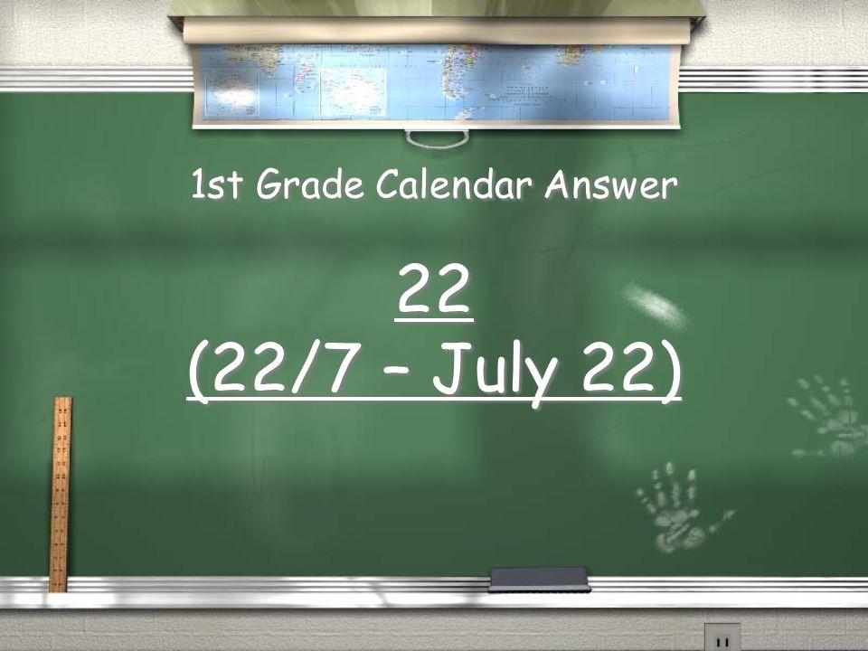 1st Grade Calendar Answer